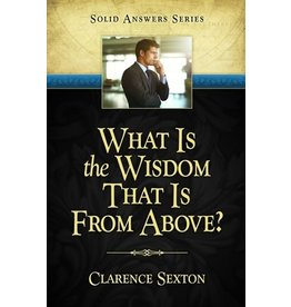 What Is the Wisdom That is From Above?