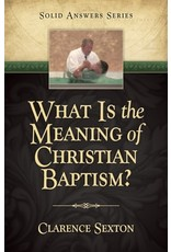 What Is the Meaning of Christian Baptism?