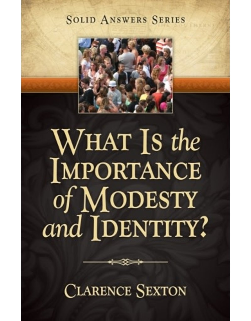What Is the Importance of Modesty and Identity?