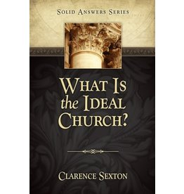 What Is the Ideal Church?