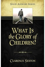 What Is the Glory of Children?