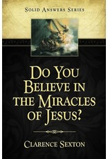 Do You Believe in the Miracles of Jesus?