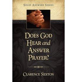 Does God Hear and Answer Prayer?