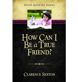How Can I Be a True Friend?