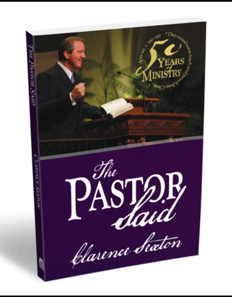 The Pastor Said