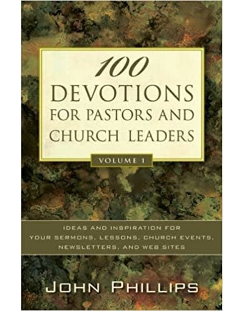 100 Devotions for Pastors and Church Leaders Vol. 1
