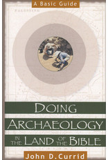 Doing Biblical Archaeology in the Land of the Bible