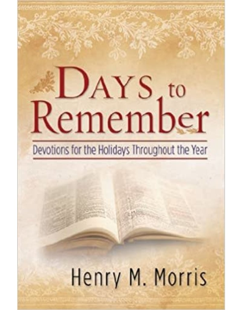 Days to Remember: Devotions for the Holidays Throughout the Year