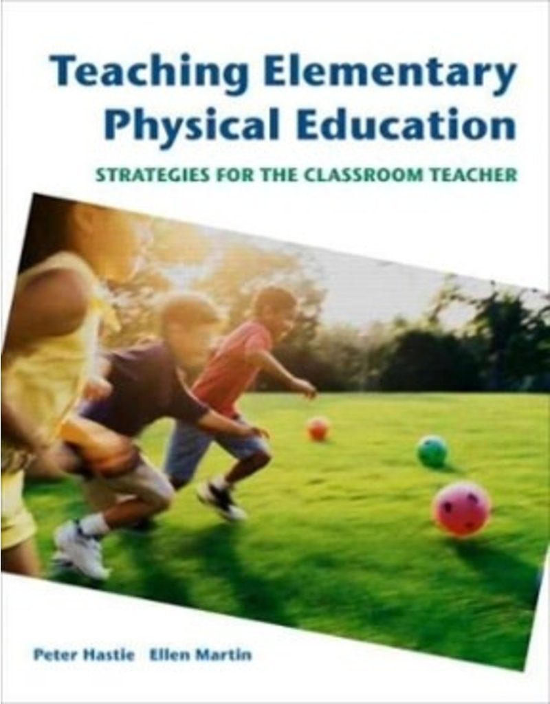 Teaching Elementary Physical Education: Strategies for the Classroom Teacher