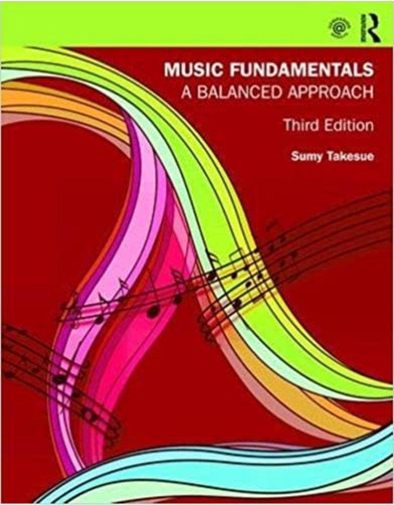Music Fundamentals: A Balanced Approach 3rd Ed.