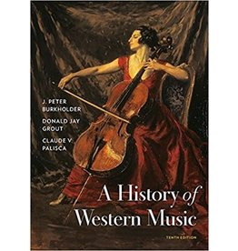 History of Western Music 10th edition with access code