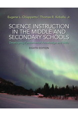 Science Instruction in the Middle and Secondary Schools: Developing Fundamental Knowledge and Skills, 8th edition access card