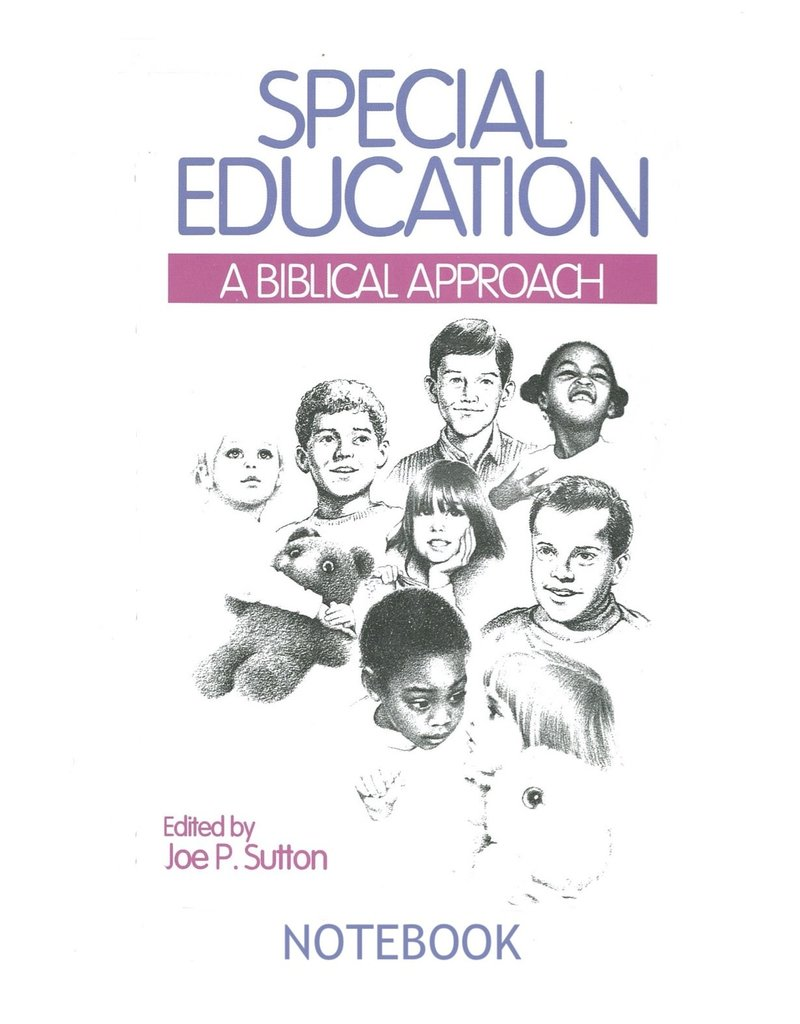 Special Education a Biblical Approach Notebook