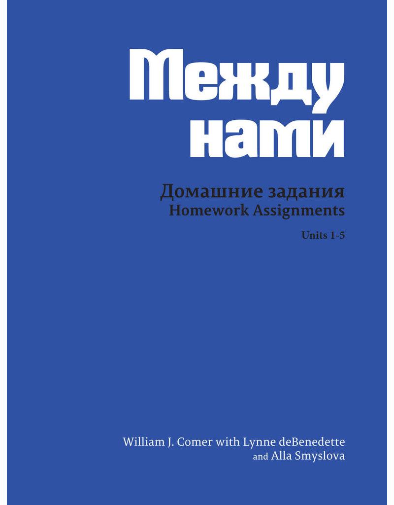 HOMEWORK ACTIVITIES FOR MEZHDU NAMI: UNITS 1-5