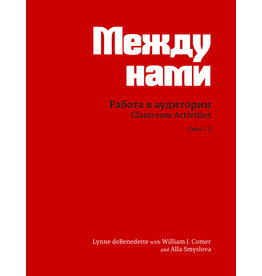 CLASSROOM ACTIVITIES FOR MEZHDU NAMI: UNITS 1-5