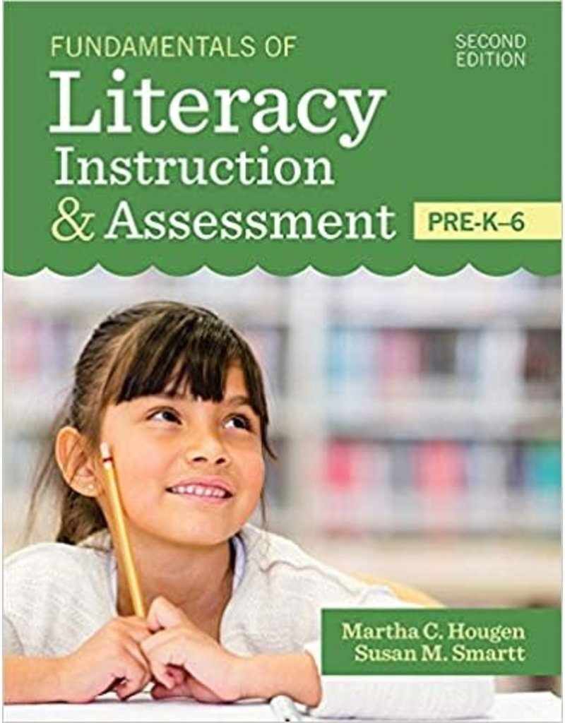 Fundamentals of Literacy Instruction & Assessment 2nd Ed