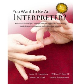 So You Want to Be an Interpreter? 5th Ed.