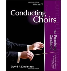 Conducting Choirs, Volume 1: The Promising Conductor
