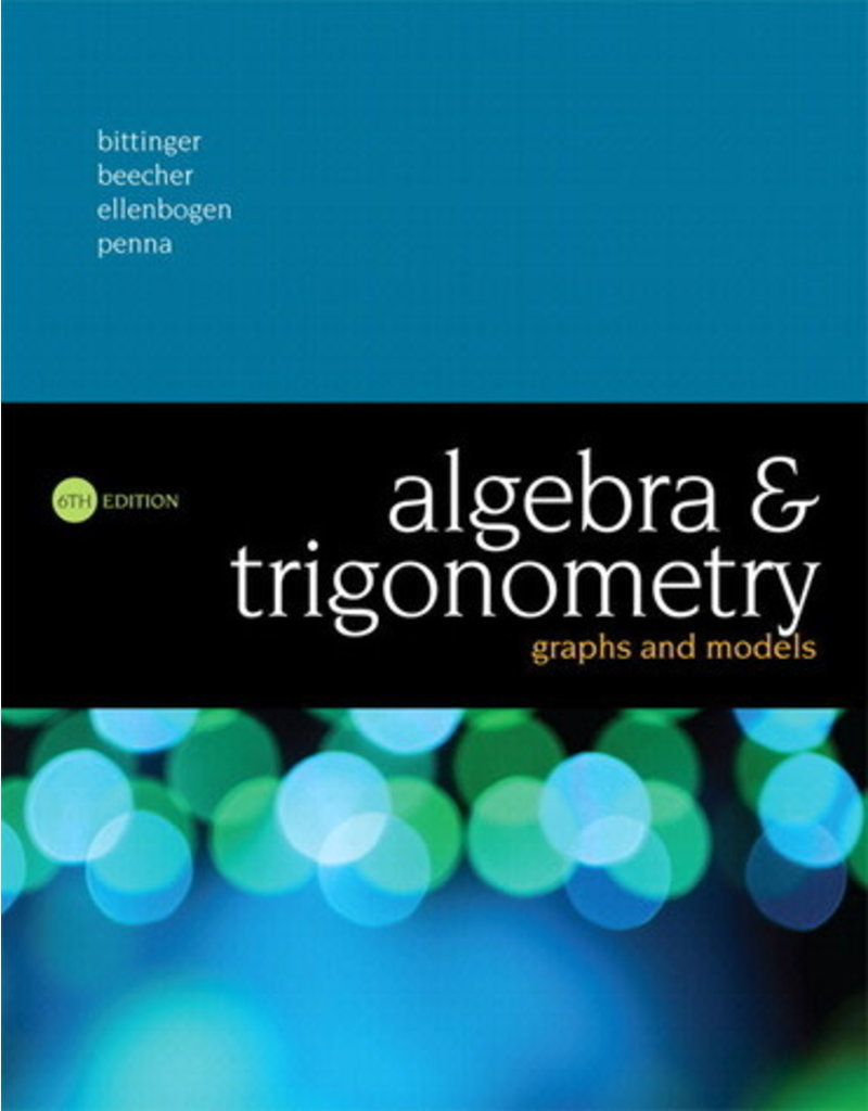 MyLab Math with Pearson eText - 18 Week Instant Access for Algebra and Trigonometry: Graphs and Models