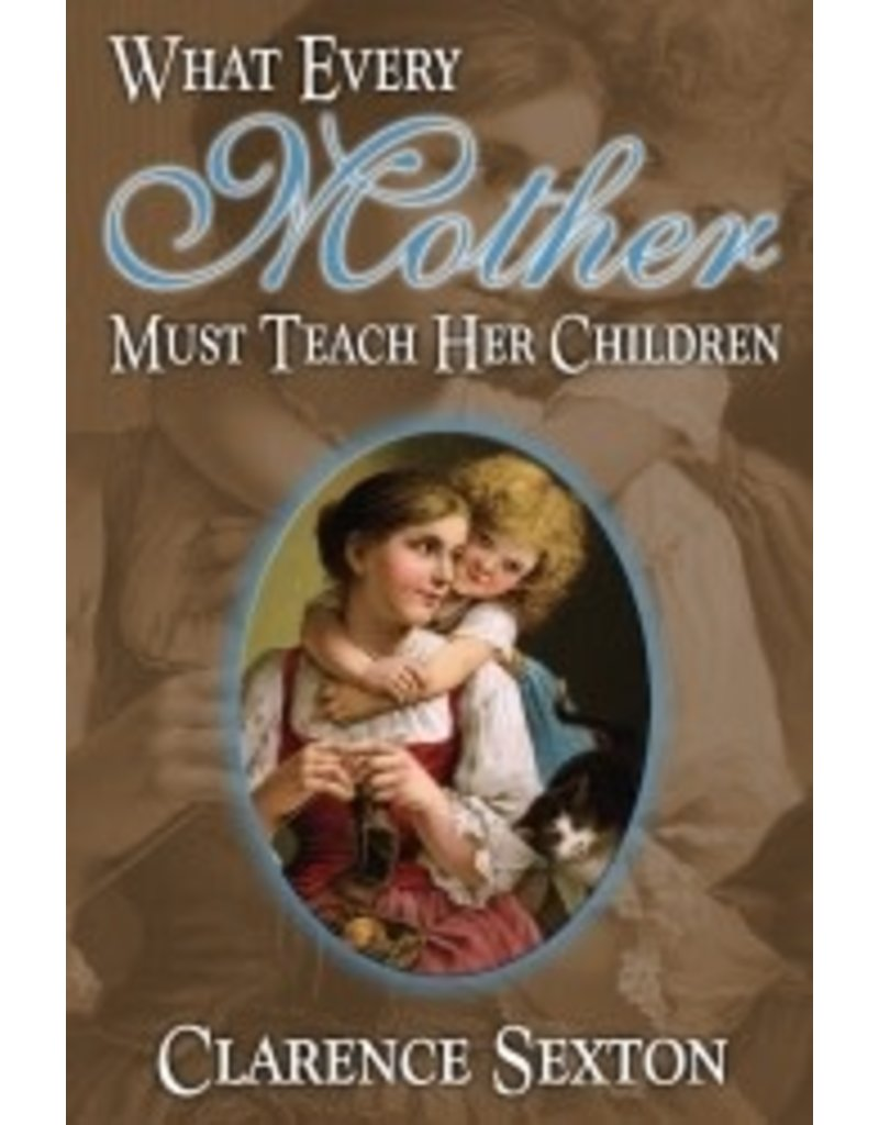 What Every Mother Must Teach Her Children