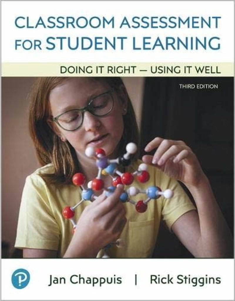 Classroom Assessment for Student Learning: Doing It Right - Using It Well, 3/e