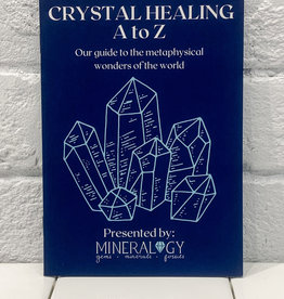 Crystal Healing A-Z Booklet By: Mineralogy