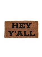 """CREATIVE CO-OP NATURAL COIR DOOR MAT """"HEY Y'ALL"""""""