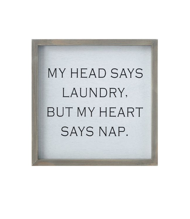 "CREATIVE CO-OP SQUARE WOOD FRAMED WALL DECOR ""MY HEAD SAYS LAUNDRY"""