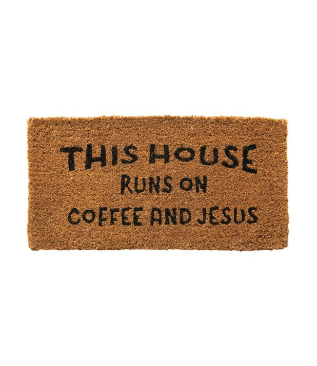 "CREATIVE CO-OP ""THIS HOUSE RUNS ON JESUS AND COFFEE"" DOOR MAT"