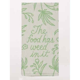 Blue Q Blue Q Dish Towel - The Food Has Weed In It