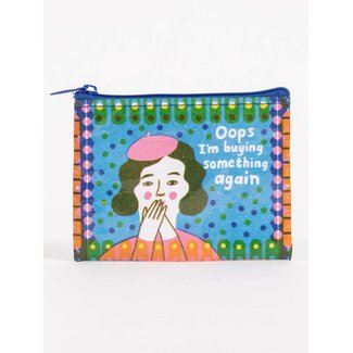 Blue Q Blue Q Coin Purse - Oops I'm Buying Something Again