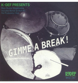 K-Def (Real Live) Gimme a Break 7""