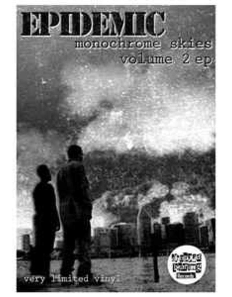 12 inch Epidemic Monochrome Skies Volume 2