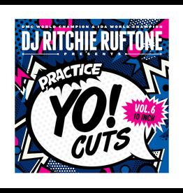 """Practice Yo! Cuts Ritchie Ruftone Practice Yo! Cuts Vol. 6 10"""" Scratch Record"""