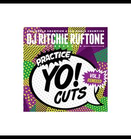 """Practice Yo! Cuts Ritchie Ruftone Practice Yo! Cuts Vol. 3 Remixed 7"""" Scratch Record"""