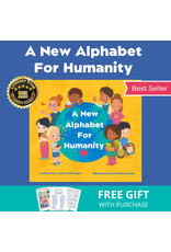 A New Alphabet for Humanity A New Alphabet For Humanity Book