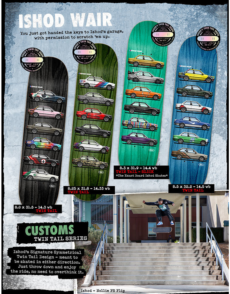 Real Ishod Customs Twin Tail Deck