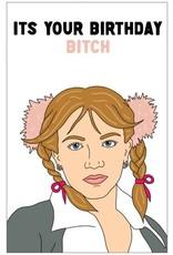 The Circle Birthday Card, Britney Bitch