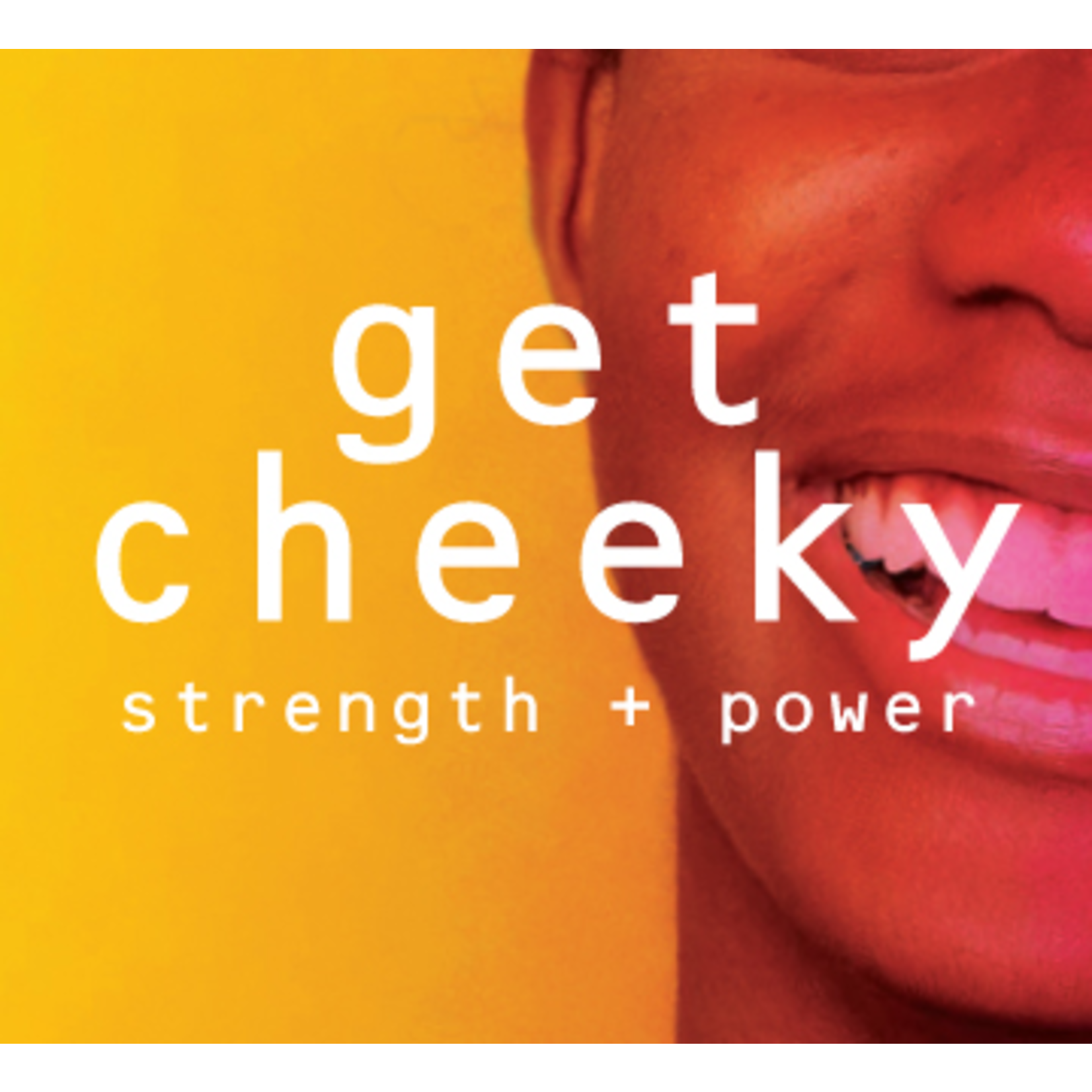 ebhues Get Cheeky: Power & Strength