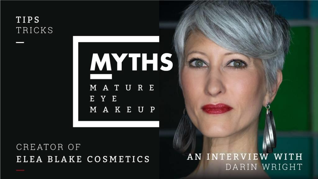 Mature Eyes Makeup Myths