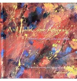 "Teresa Kay ""And Fall Came Anyway..."" Book, TERK"