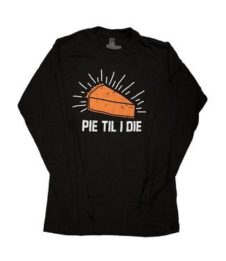 Unisex Pie til I Die