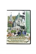 L'Oratoire Saint-Joseph du Mont-Royal Grandeur et beauté de l'Oratoire (DVD)