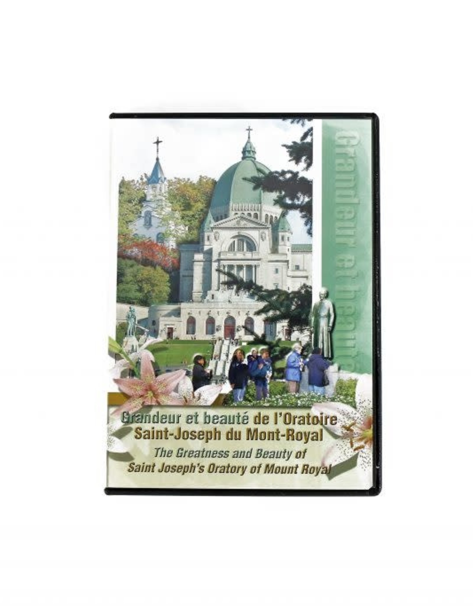 L'Oratoire Saint-Joseph du Mont-Royal The Greatness and Beauty of Saint Joseph's Oratory (DVD)