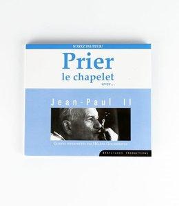 Prier le chapelet avec Jean-Paul II (CD) French
