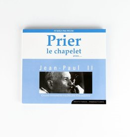 Prier le chapelet avec Jean-Paul II (CD) French