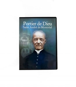 Fondation Catholique Sel et Lumière Portier de Dieu Saint André de Montréal DVD (french)