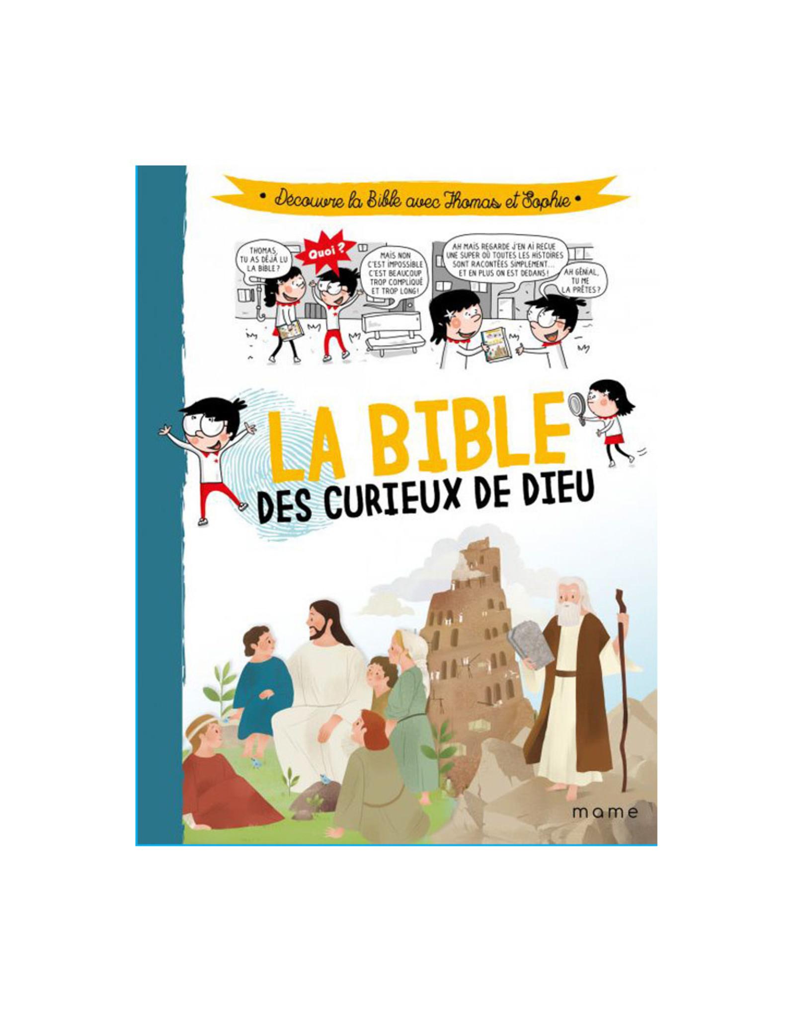 Mame La Bible des curieux de Dieu: découvre la bible avec Thomas et Sophie