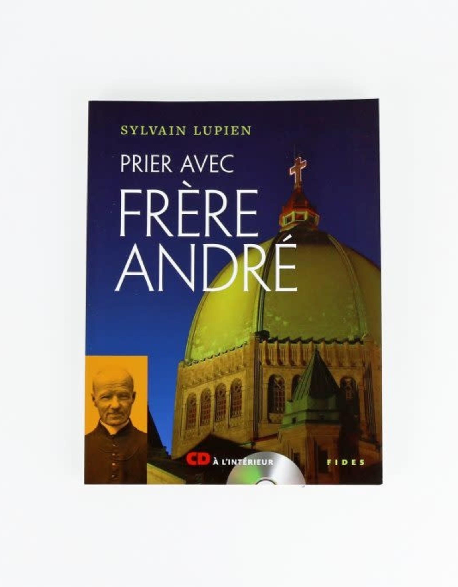 Fides Prier avec frère André. livre et CD