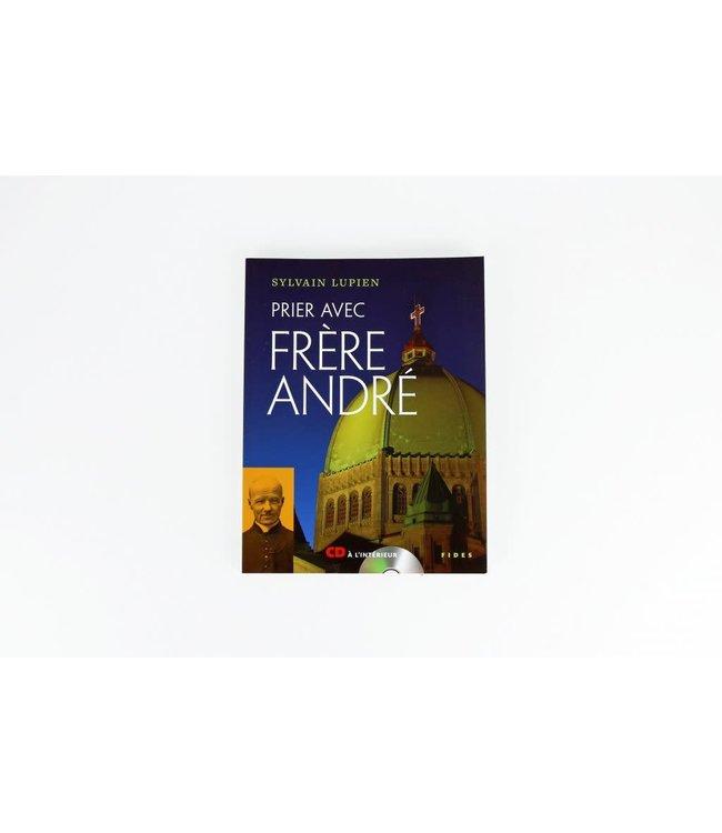 Fides Prier avec frère André. livre et CD (french)